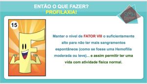 Carta do jogo educativo  IN-HEMOAÇÃO que ensina sobre a Profilaxia no tratamento da hemofilia